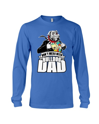 Don't Mess With Bulldog Dad