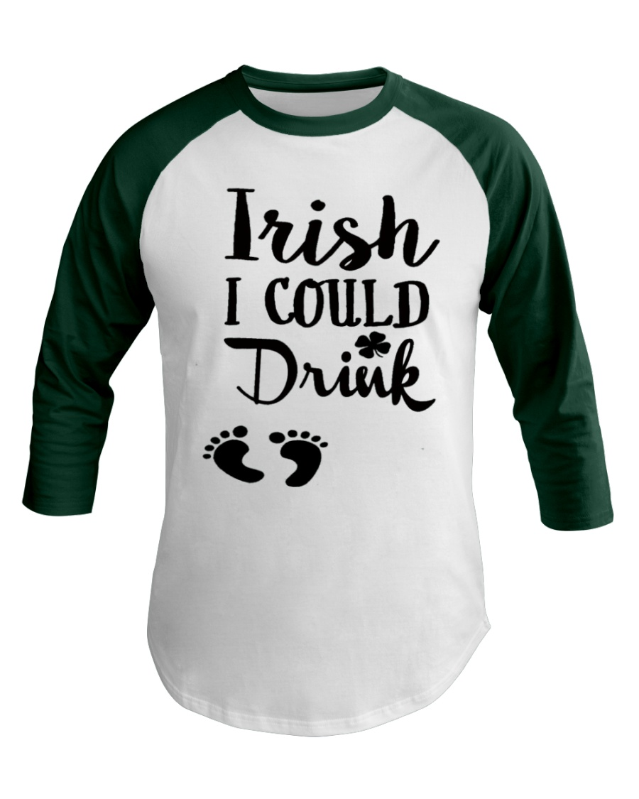 Irish I could drink - mommy to be Baseball Tee