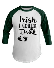 Irish I could drink - mommy to be Baseball Tee front