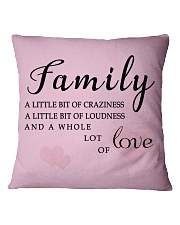 Make it the meaningful message to your family Square Pillowcase front