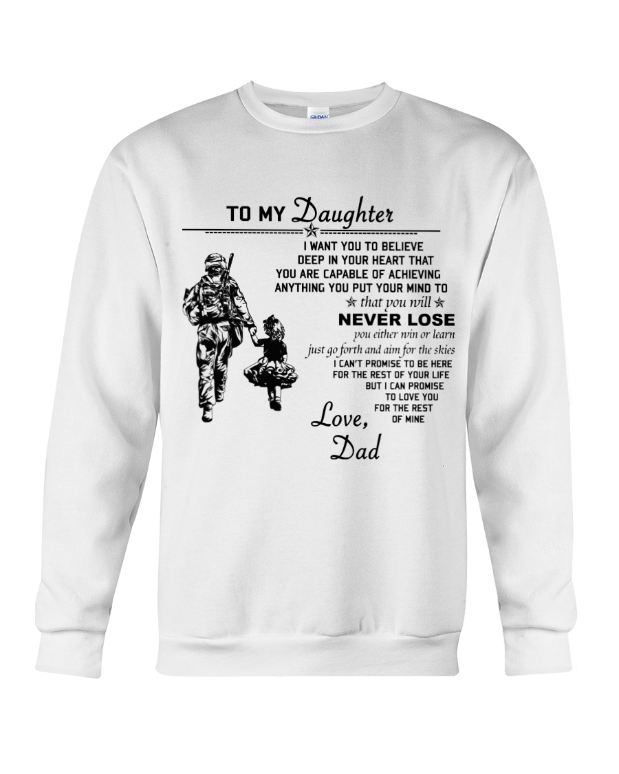 Make it the meaningful message to your daughter Crewneck Sweatshirt