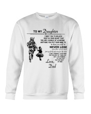 Make it the meaningful message to your daughter Crewneck Sweatshirt tile