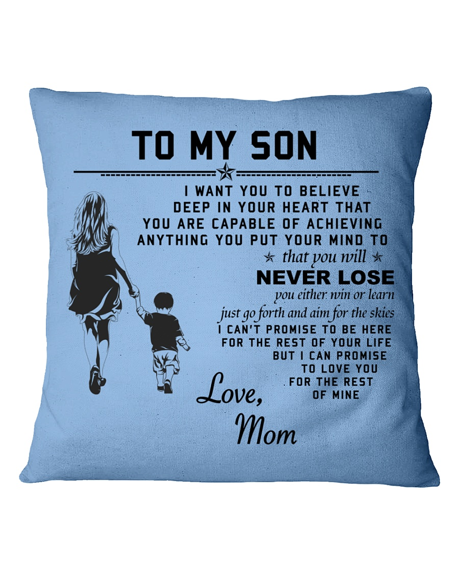 Make it the meaningful message to your son Square Pillowcase