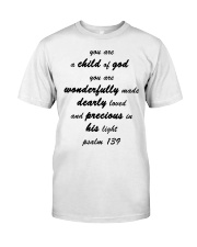 Make it the meaningful message to your children Classic T-Shirt thumbnail