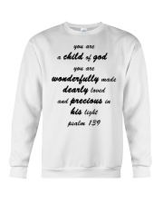 Make it the meaningful message to your children Crewneck Sweatshirt thumbnail