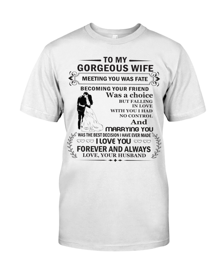 Make it the meaningful message to your wife Classic T-Shirt
