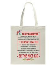 Make it the meaningful message to your son Tote Bag thumbnail