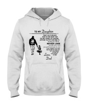 Make it the meaningful message to your daughter Hooded Sweatshirt thumbnail