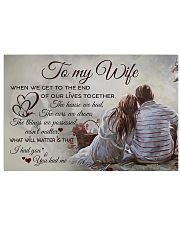 H39 Family poster - To my wife - When we get 17x11 Poster front