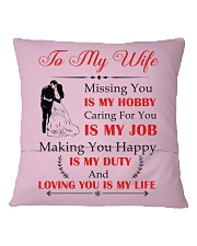 Make it the meaningful message to your wife Square Pillowcase back