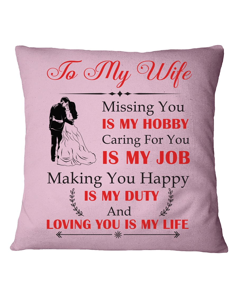 Make it the meaningful message to your wife Square Pillowcase