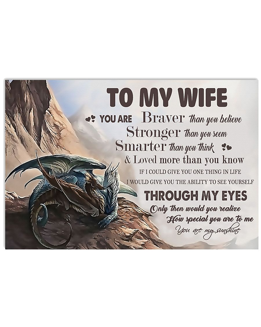 H31 Dragon poster - To my wife - You are braver 17x11 Poster