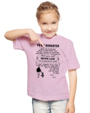Make it the meaningful message to your daughter Youth T-Shirt lifestyle-youth-tshirt-front-2