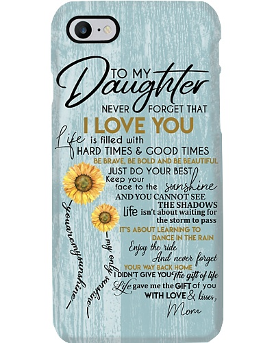 Phone Case - Mom to daughter - I love you