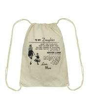 Make it the meaningful message to your daughter Drawstring Bag tile