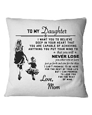 Make it the meaningful message to your daughter Square Pillowcase tile