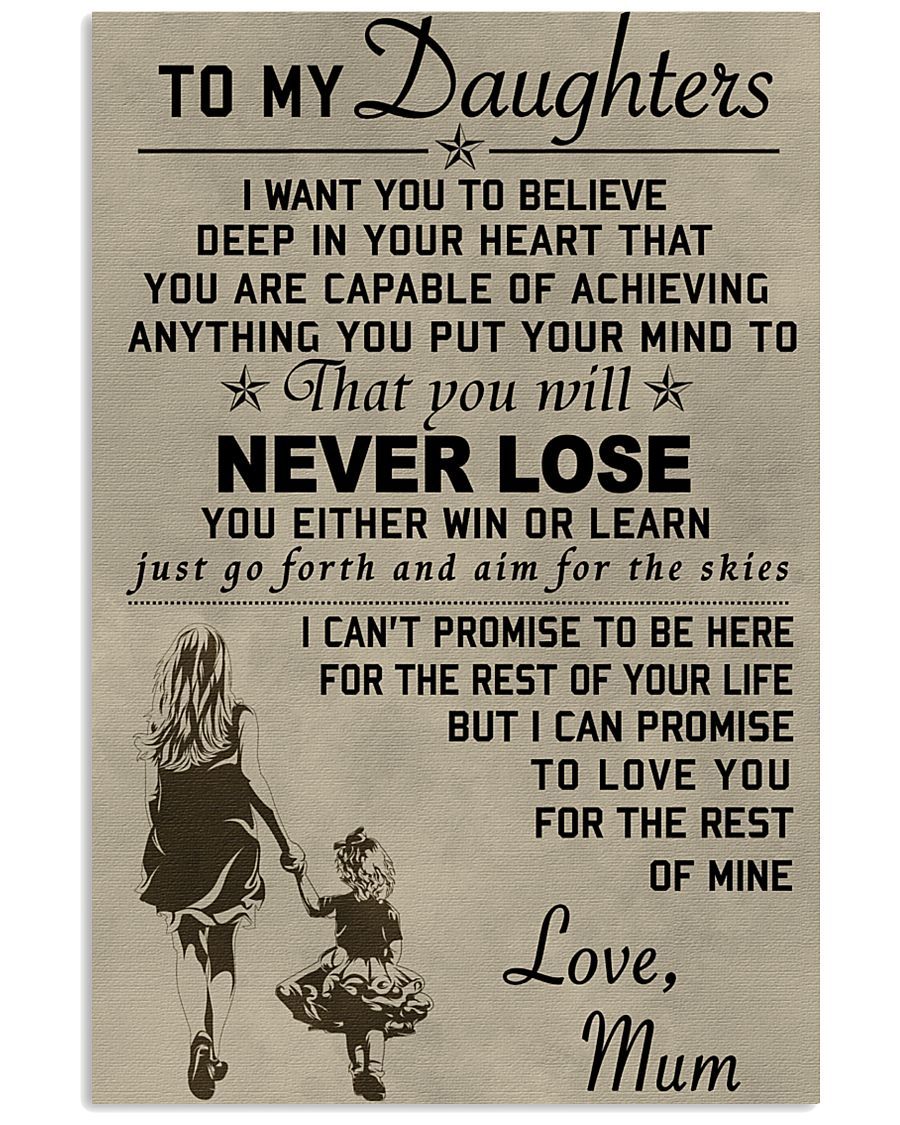 Make it the meaningful message to your daughters 11x17 Poster