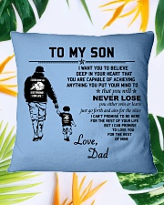 Make it the meaningful message to your son Square Pillowcase aos-pillow-square-front-lifestyle-29