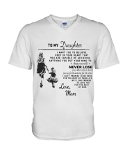 Make it the meaningful message to your daughter V-Neck T-Shirt thumbnail