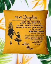 Make it the meaningful message to your daughter Square Pillowcase aos-pillow-square-front-lifestyle-29