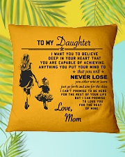 Make it the meaningful message to your daughter Square Pillowcase aos-pillow-square-front-lifestyle-30