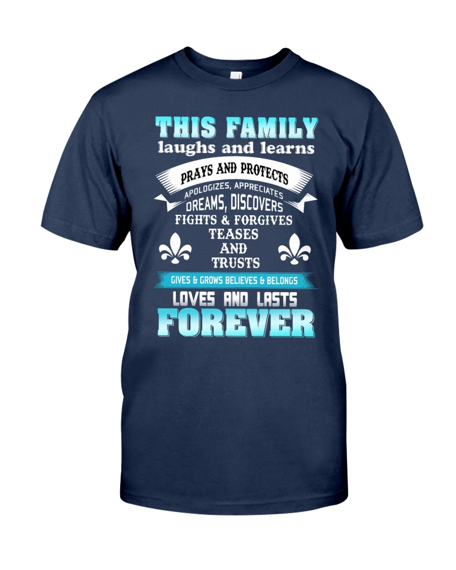 Make it the meaningful message to your family Classic T-Shirt