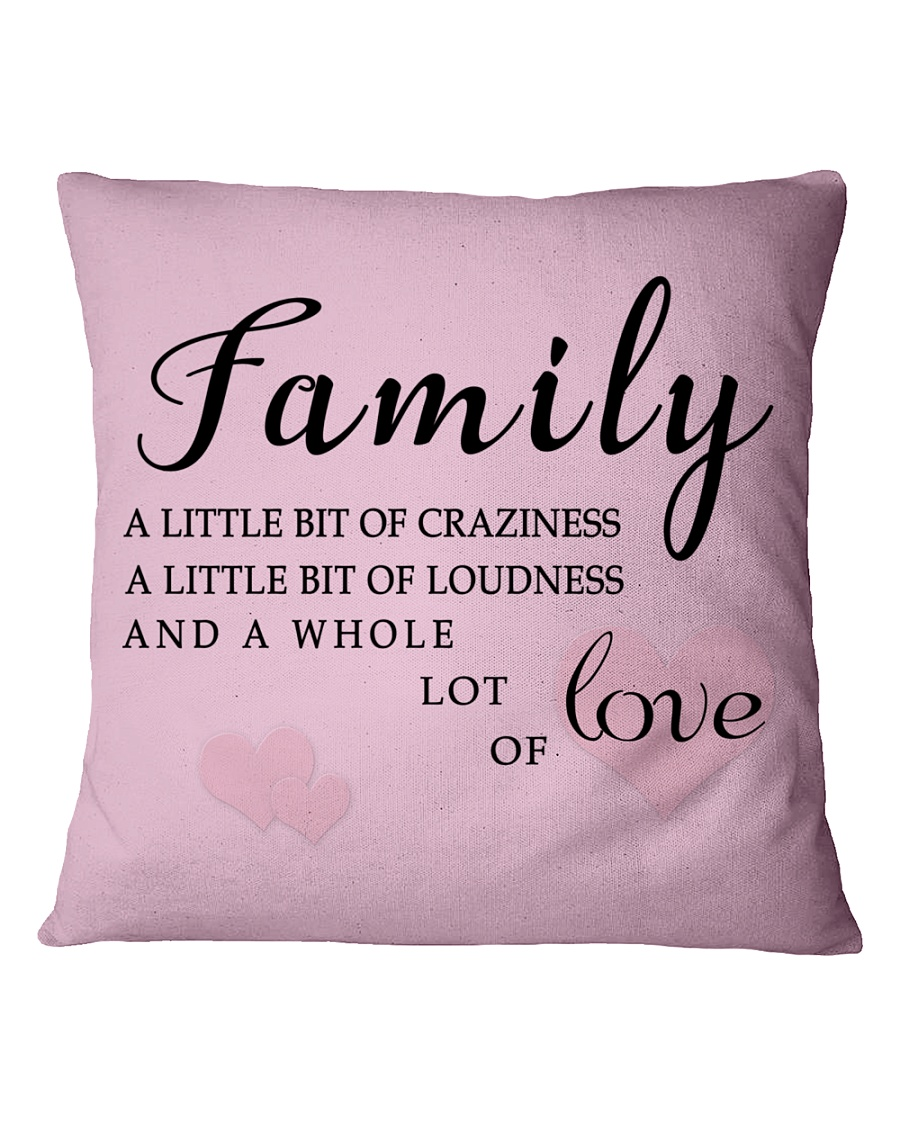 Make it the meaningful message to your family Square Pillowcase