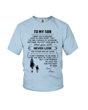 Make it the meaningful message to your son Youth T-Shirt front