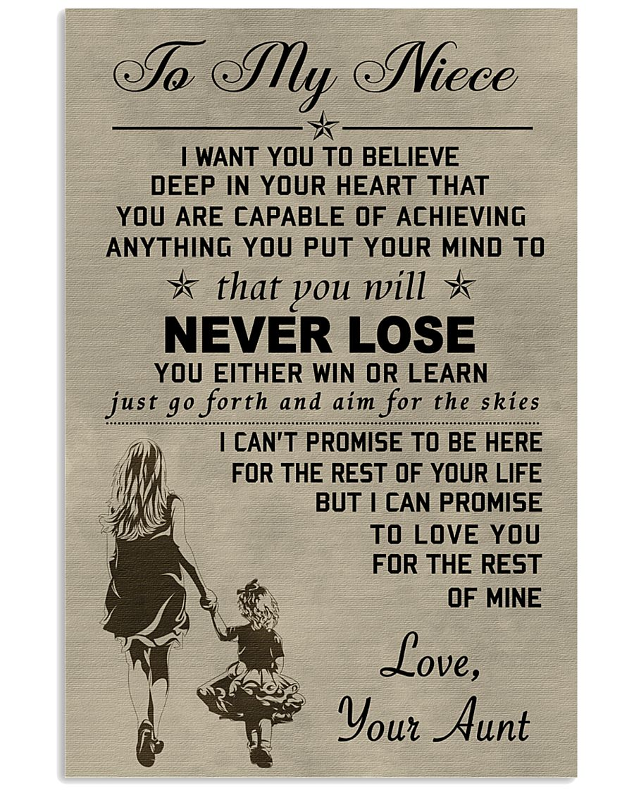 Make it a meaningful message to your niece 11x17 Poster