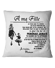 Make it the meaningful message to your daughter Square Pillowcase thumbnail