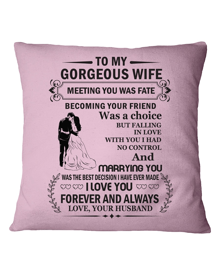 Make it the meaningful message to your Wife Square Pillowcase showcase