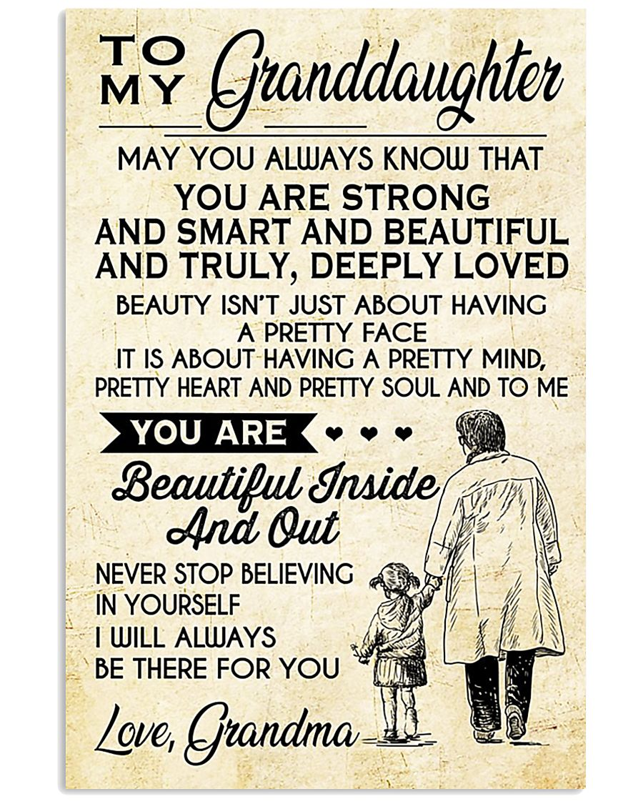 Make it the meaningful message to granddaughter 11x17 Poster