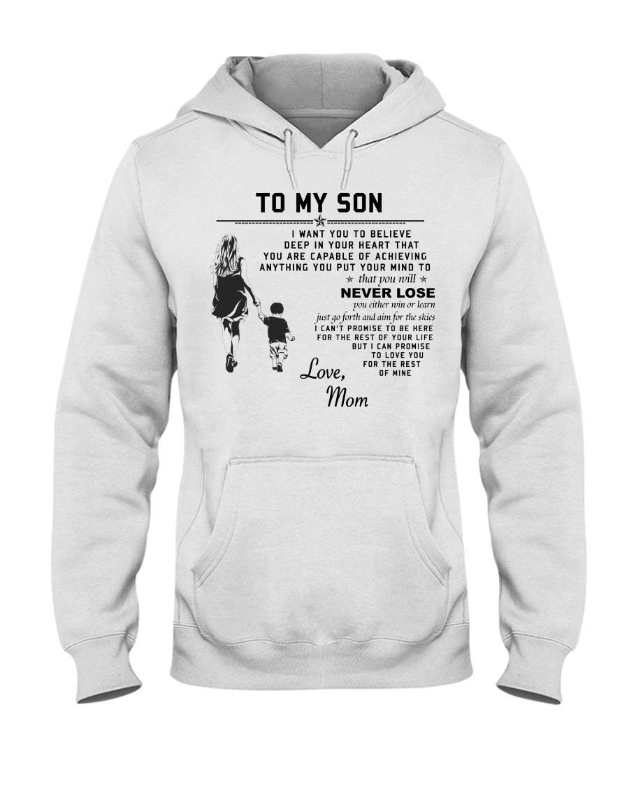 Make it the meaningful message to your son Hooded Sweatshirt