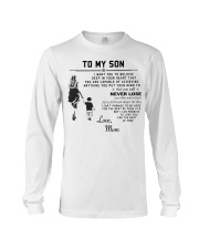 Make it the meaningful message to your son Long Sleeve Tee front