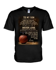 The meaningful message to your son -Basketball V-Neck T-Shirt thumbnail