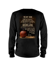 The meaningful message to your son -Basketball Long Sleeve Tee back