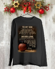 The meaningful message to your son -Basketball Long Sleeve Tee lifestyle-holiday-longsleeves-front-2