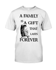 Make it the meaningful message to your family Classic T-Shirt thumbnail