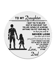 Make it the meaningful message to your daughter Circle Coaster thumbnail