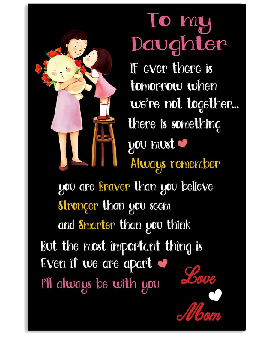 Make it the meaningful message to your daughter 24x36 Poster