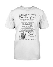 Make it the meaningful message to granddaughter Classic T-Shirt thumbnail