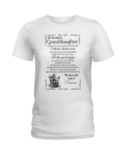 Make it the meaningful message to granddaughter Ladies T-Shirt thumbnail