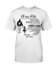 Make it the meaningful message to your daughter Classic T-Shirt tile