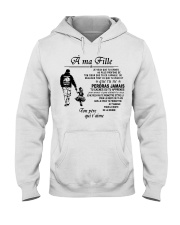 Make it the meaningful message to your daughter Hooded Sweatshirt tile