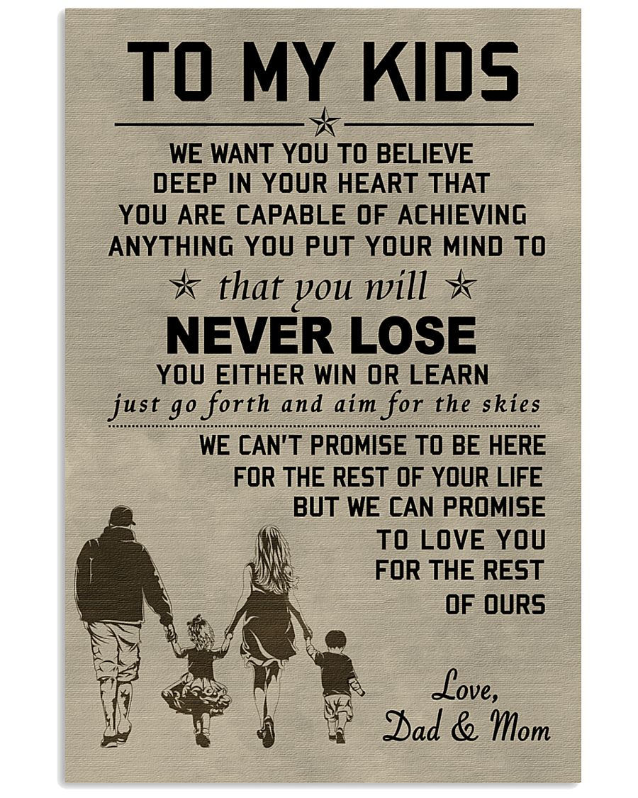 Make it the meaningful message to your kids 11x17 Poster