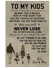 Make it the meaningful message to your kids 11x17 Poster front