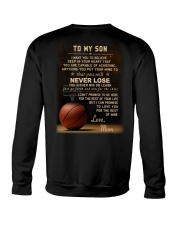 The meaningful message to your son -Basketball Crewneck Sweatshirt back