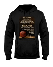 The meaningful message to your son -Basketball Hooded Sweatshirt tile