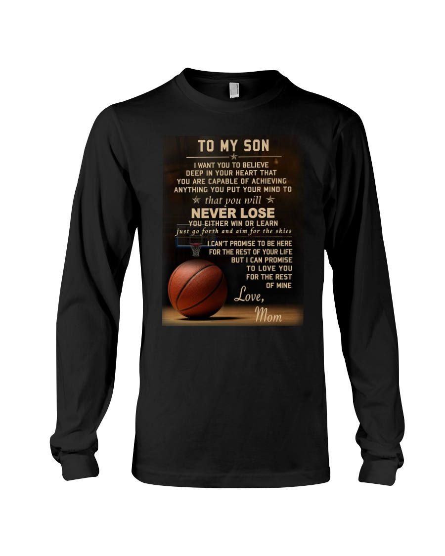 The meaningful message to your son -Basketball Long Sleeve Tee