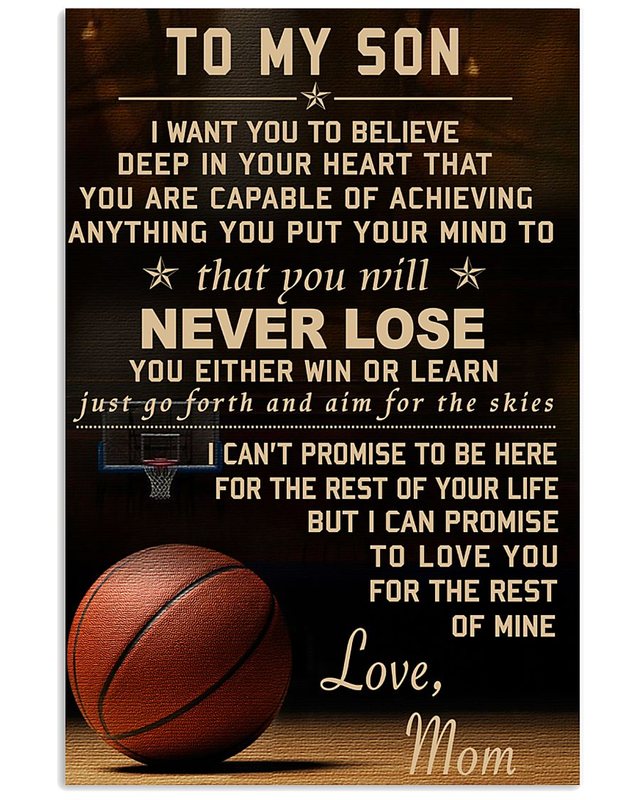 The meaningful message to your son -Basketball 16x24 Poster